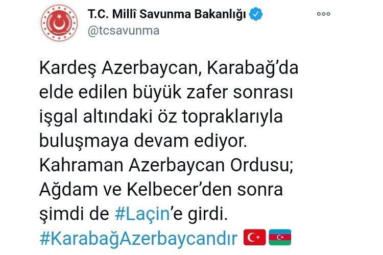 Türkiyə Milli Müdafiə Nazirliyi Laçının işğaldan azad olunması ilə bağlı paylaşım edib