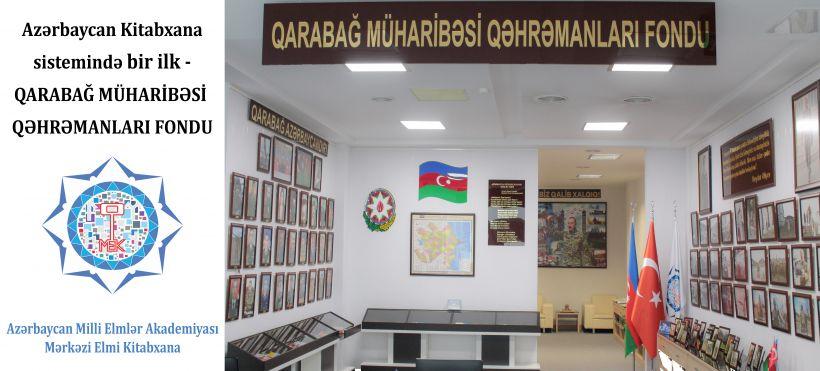 AMEA-nınMərkəzi Elmi Kitabxanasında Qarabağ Müharibəsi Qəhrəmanları Fondu yaradılıb